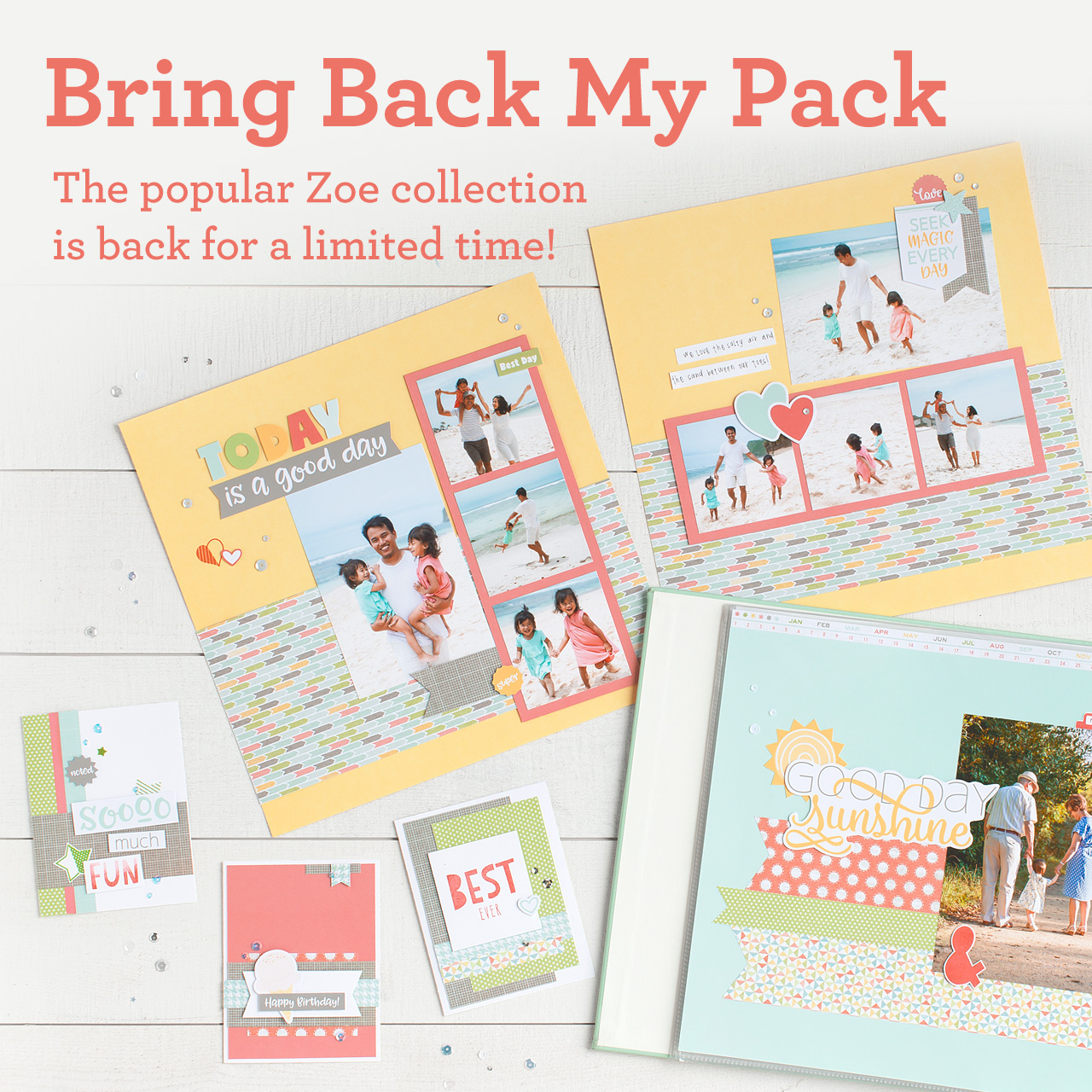 Bring Back My Pack--Zoe CTMH Special