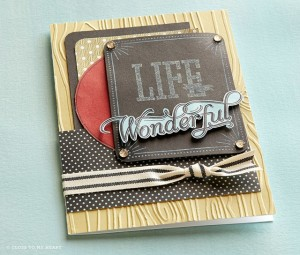 Stamp of the Month Life Is Wonderful Card