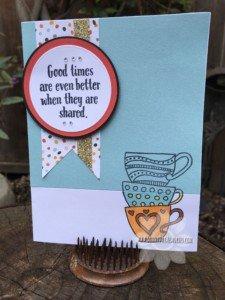 Tea-rrific Shared Times Card