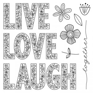Live Laugh Love May Stamp of the Month