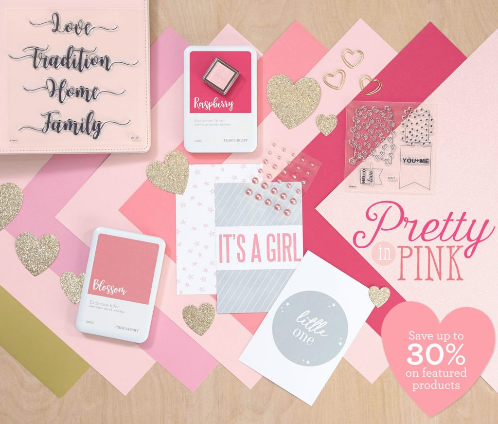 Close To My Heart February Pretty in Pink Special