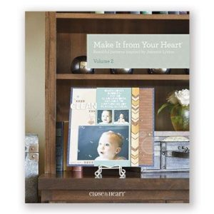 Make It From Your Heart Volume 2