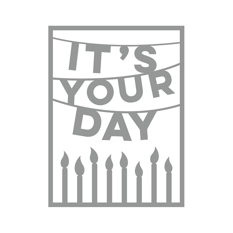 It's Your Day Thin Cut Die