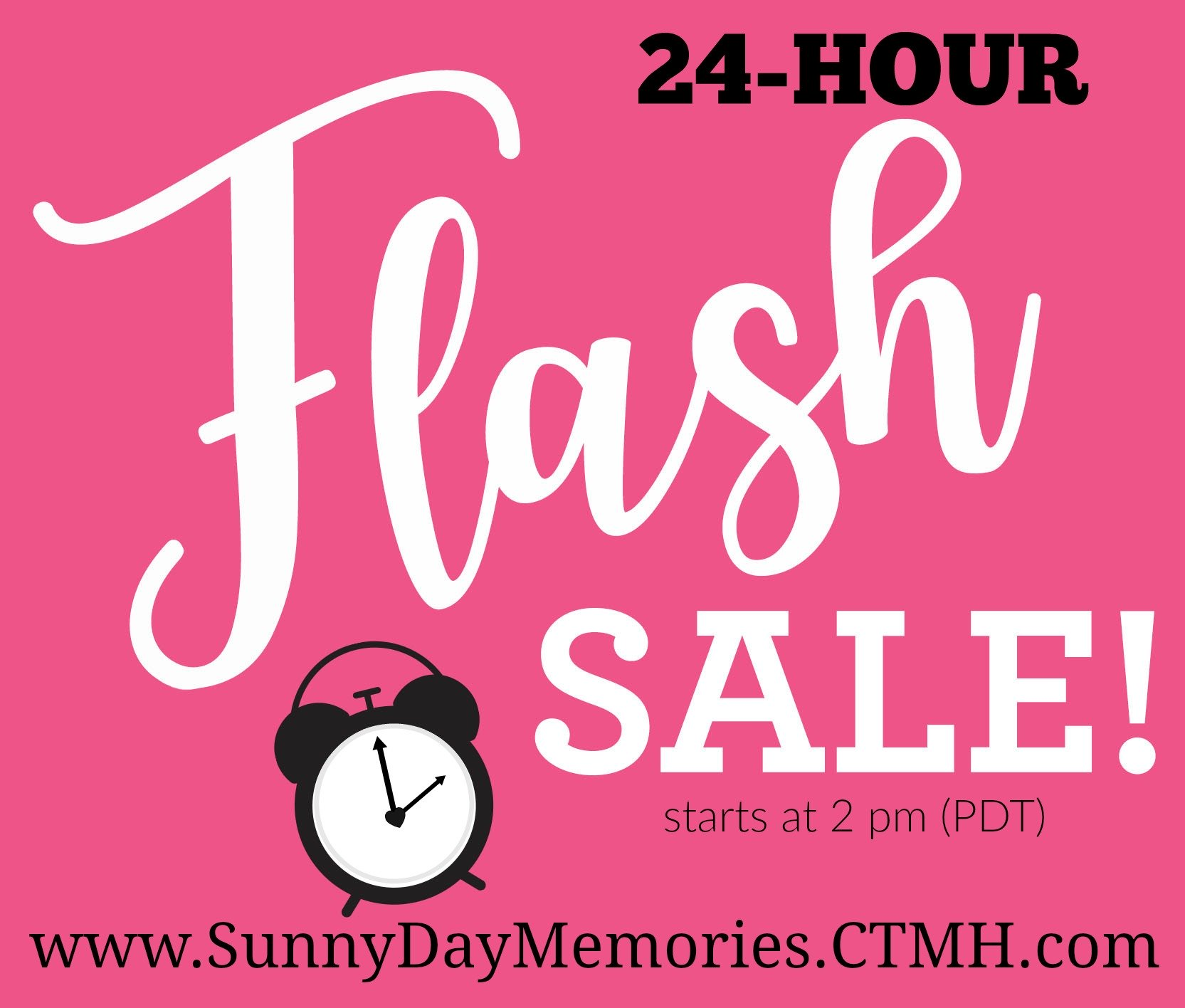 24 Hour Close To My Heart Flash Sale