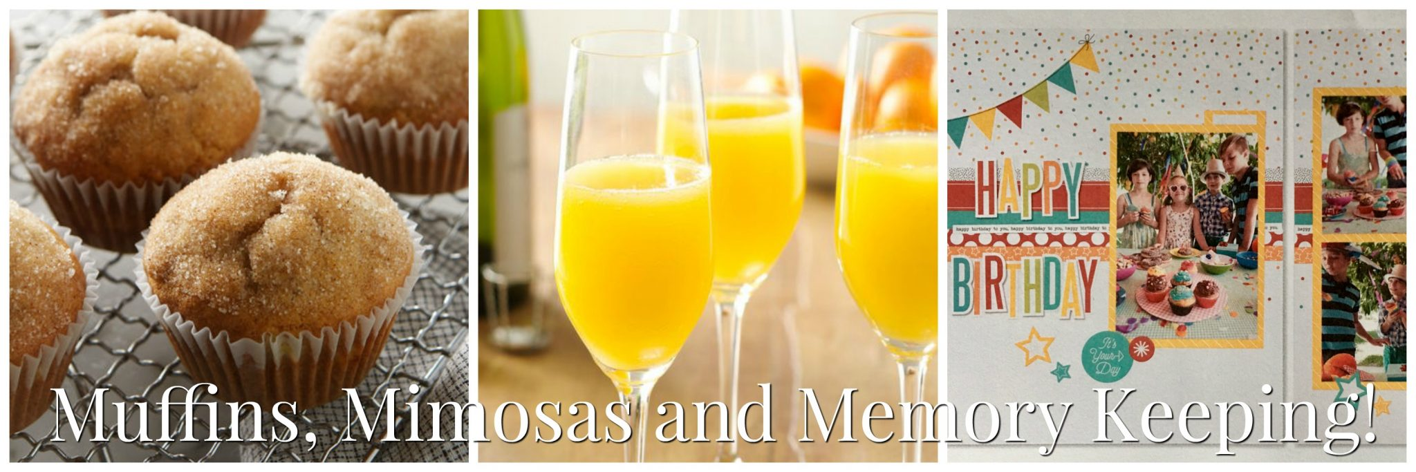 Muffins, Mimosas & Memory Keeping Event