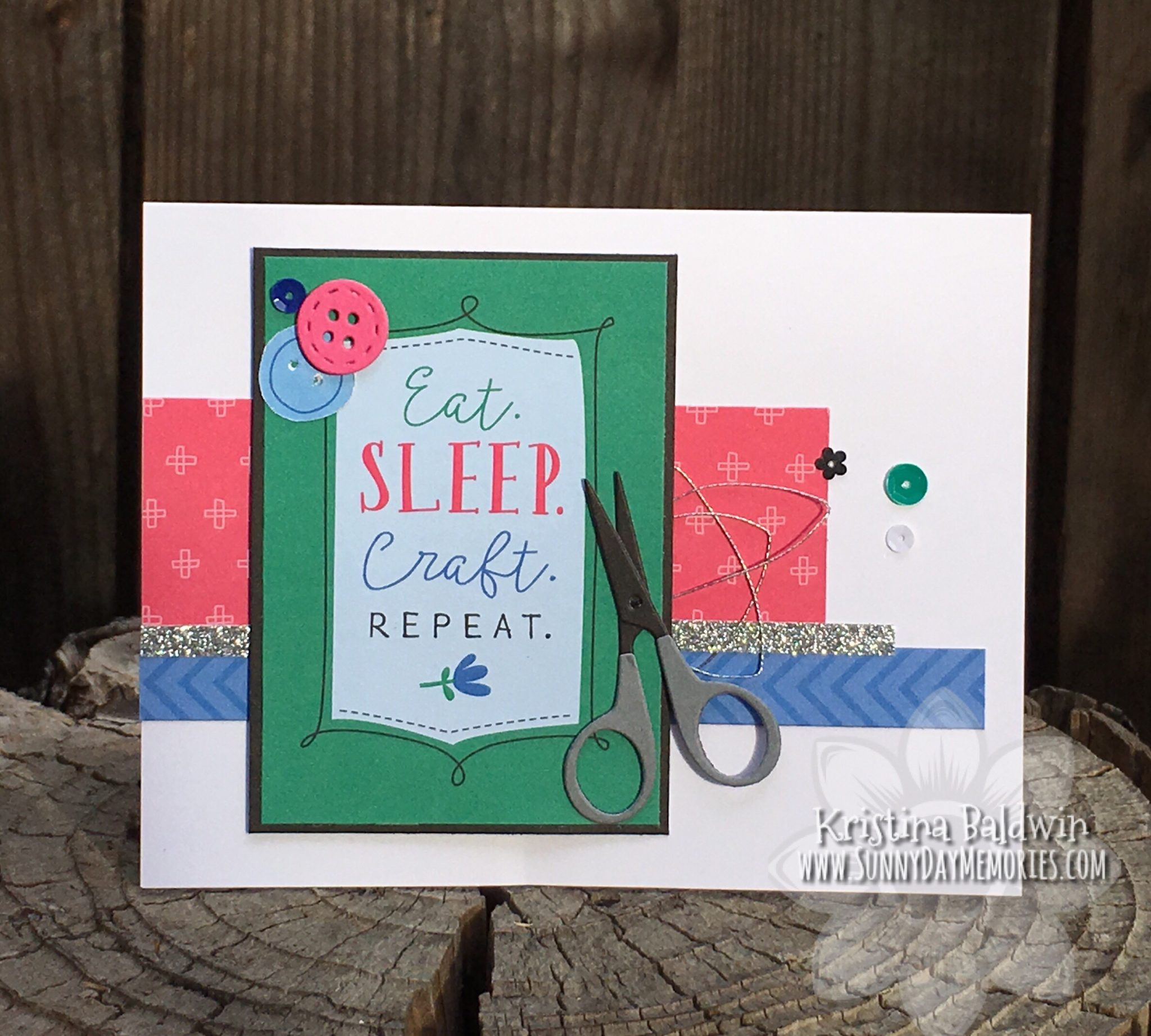 CTMH Eat Sleep Craft Repeat Card