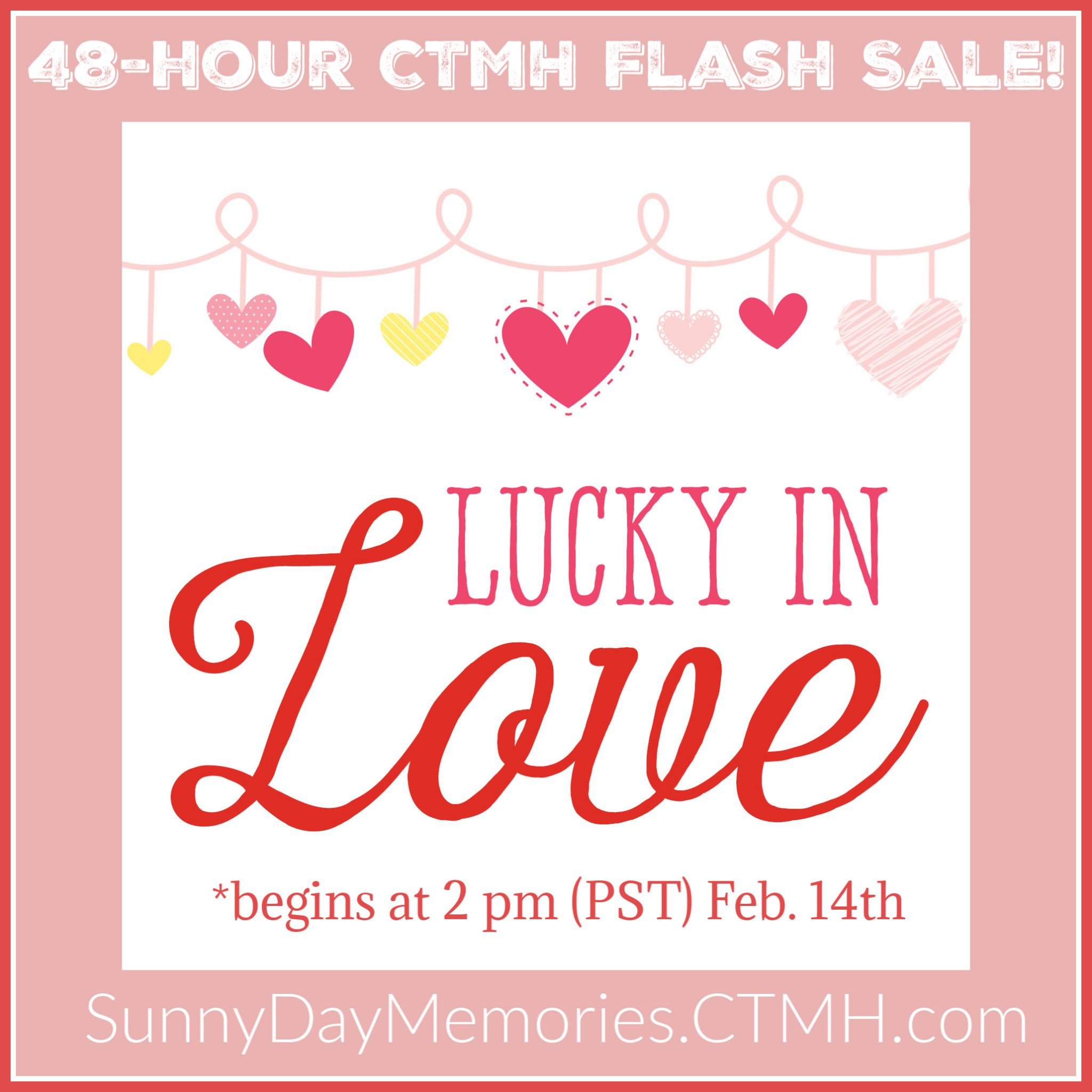 CTMH Lucky in Love Flash Sale