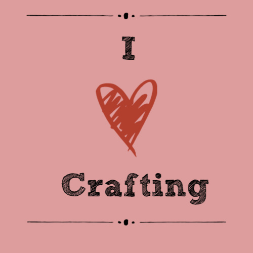 I Love Crafting Sign