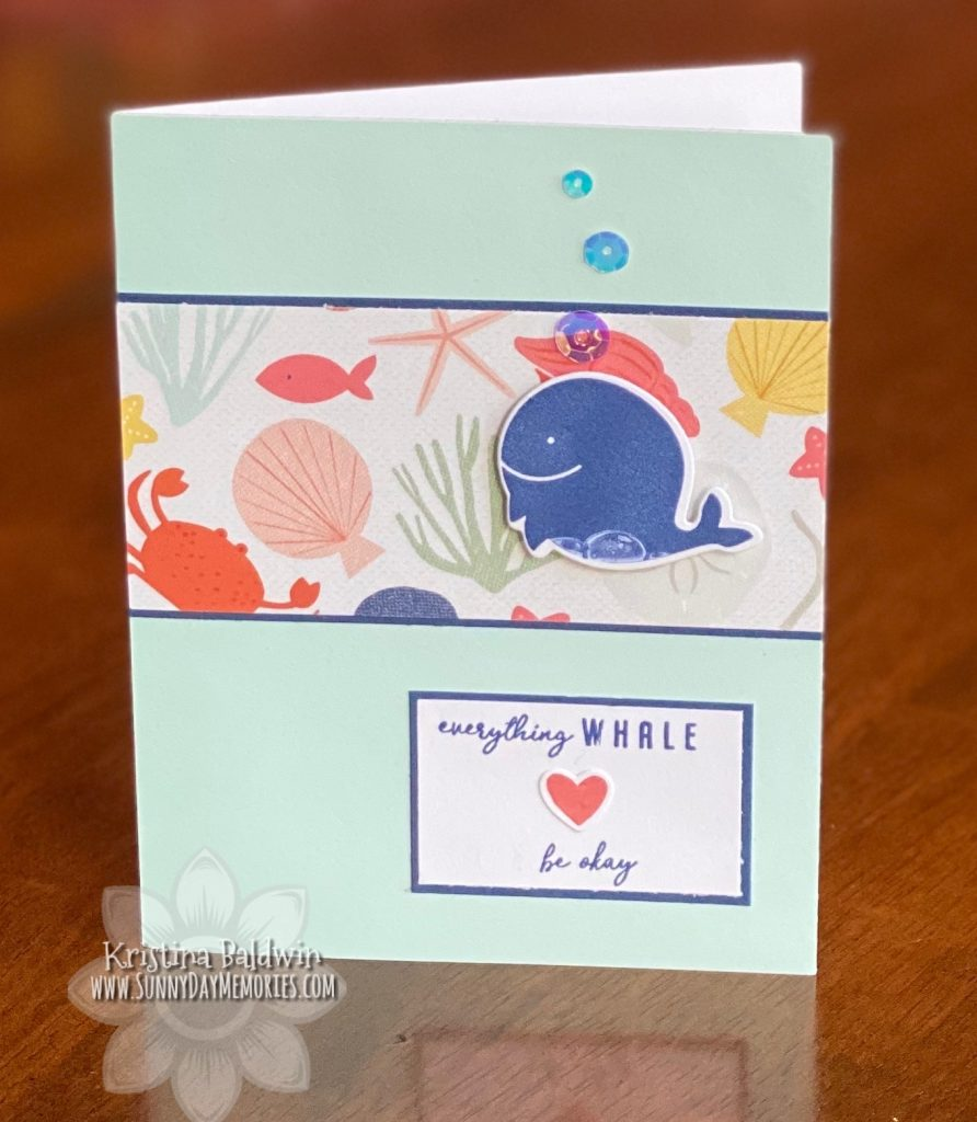 CTMH Everything Whale Be Okay Card