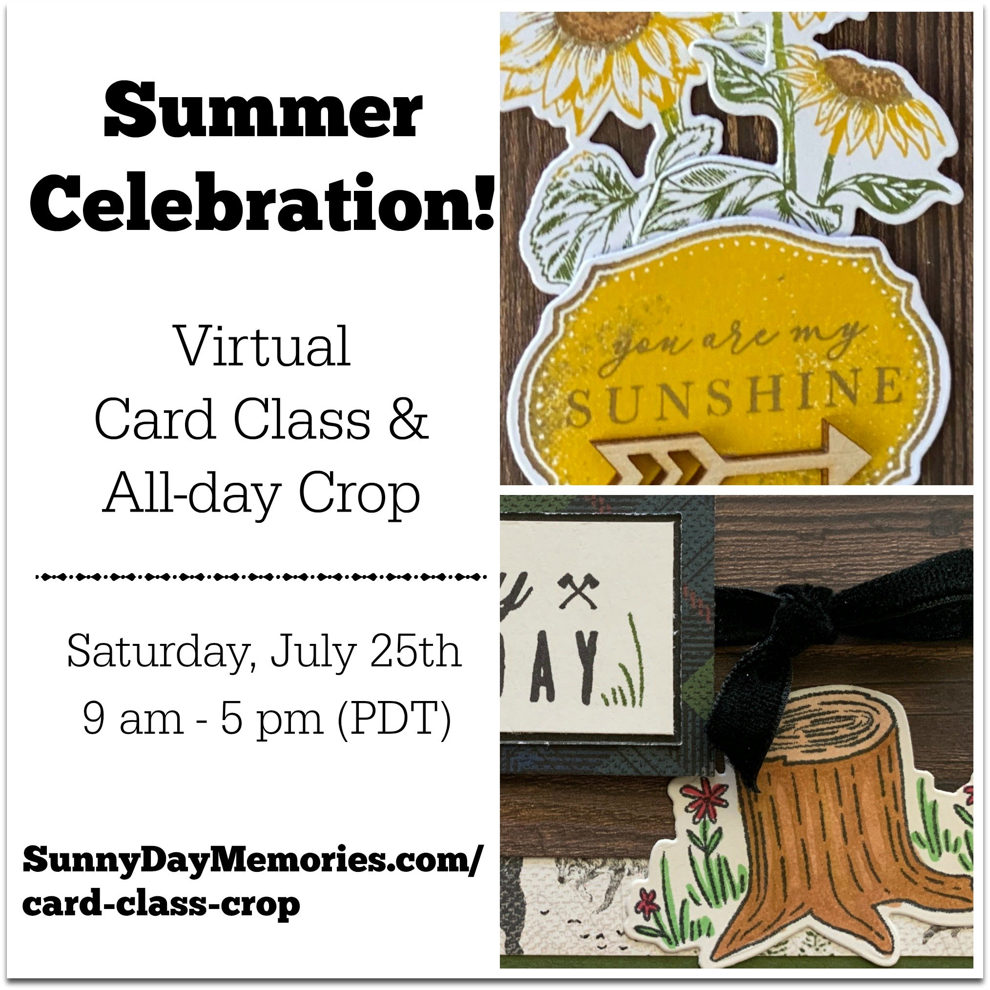 Summer Celebration Virtual Card Event + Crop