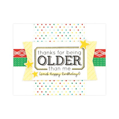 CTMH Thanks for Being Older Card