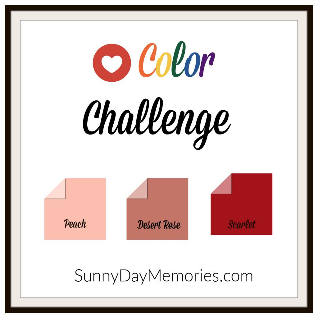 SunnyDay Memories May 17, 2021 Color Challenge
