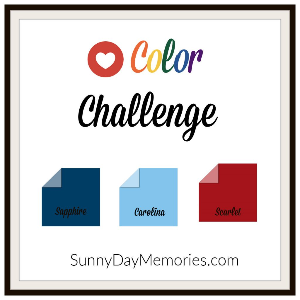 May 31, 2021 SunnyDay Memories Color Challenge