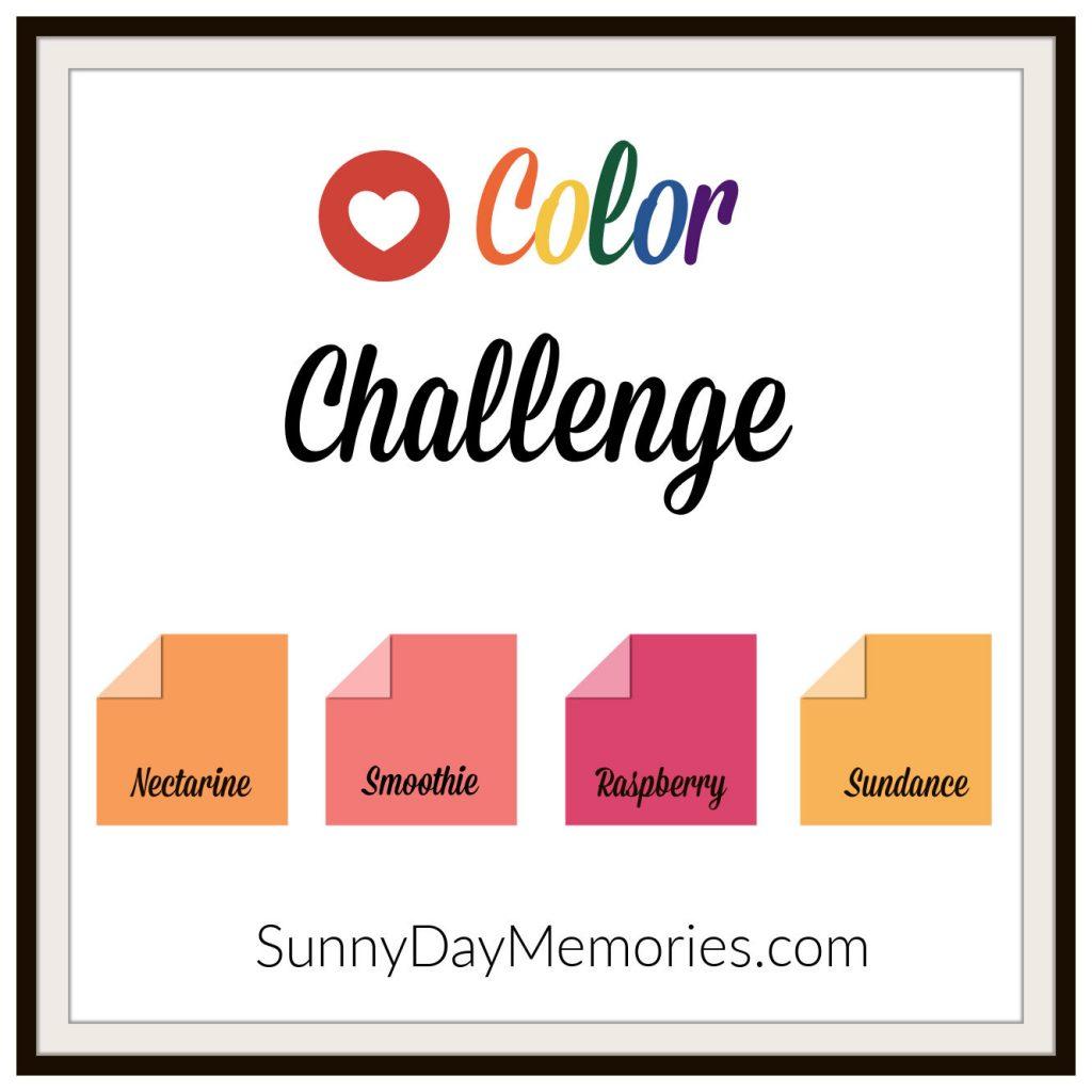 June 28, 2021 SunnyDay Memories Color Challenge