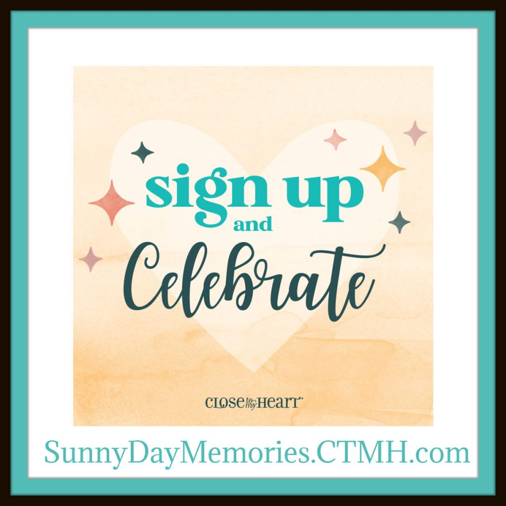 CTMH Sign Up & Celebrate Special