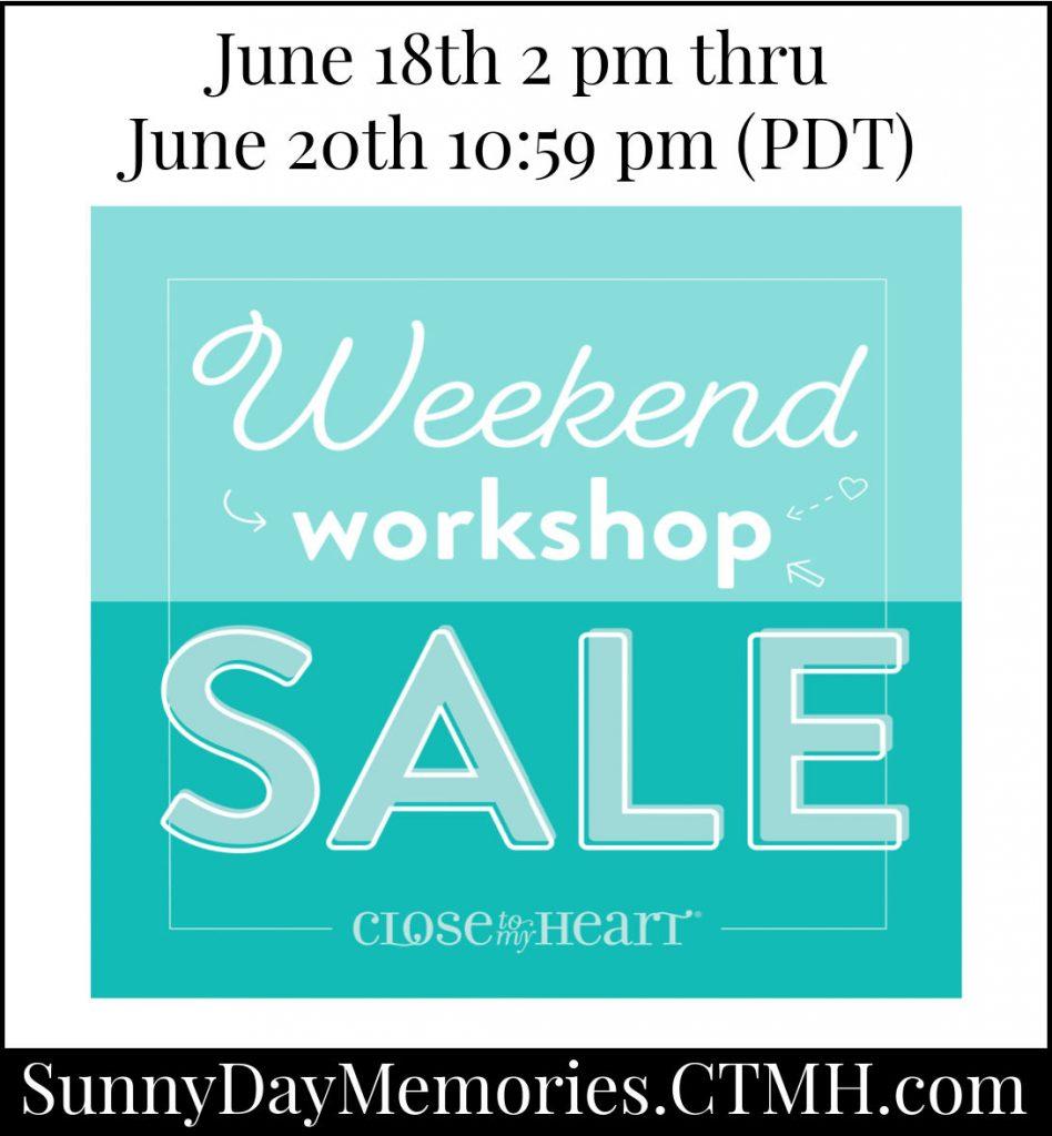 CTMH Weekend Workshop Sale