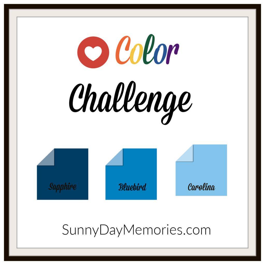 SunnyDay Memories July 12, 2021 Color Challenge