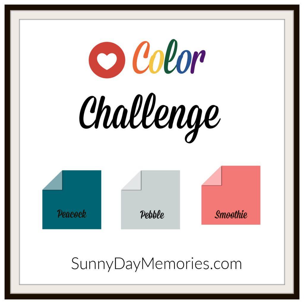 SunnyDay Memories August 2, 2021 Color Challenge