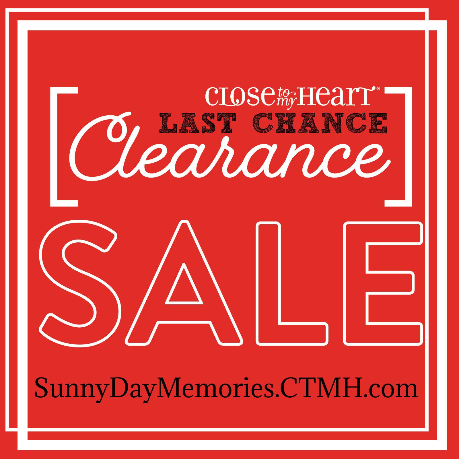 CTMH Last Chance Clearance Sale